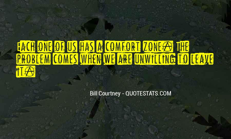 Break Out Of Comfort Zone Quotes #275073