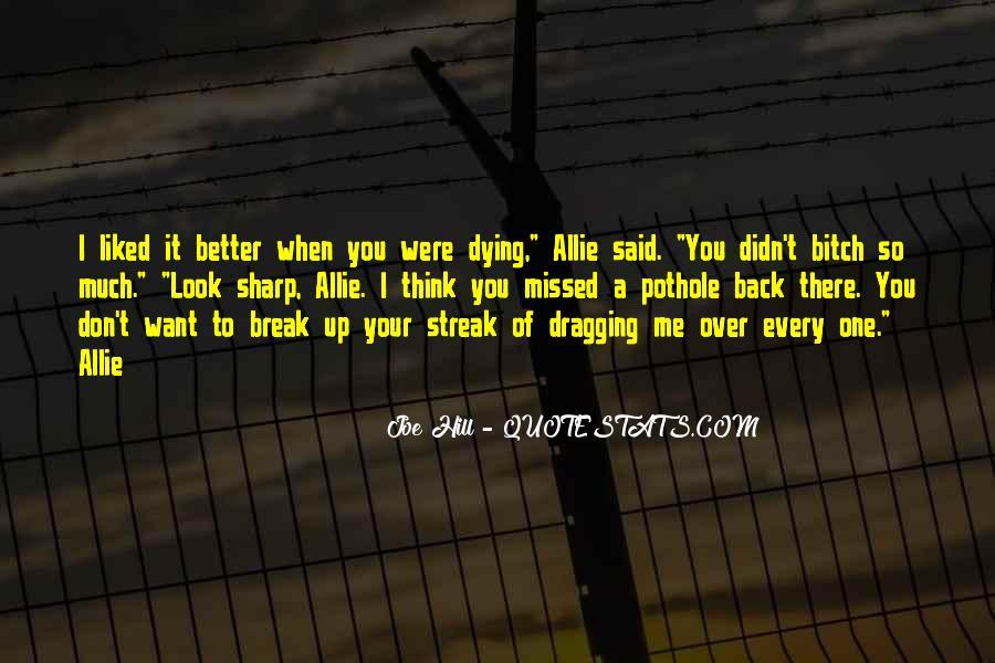 Break Up Better Off Quotes #115942