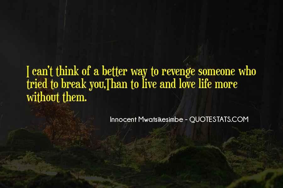 Break Up Better Off Quotes #166272