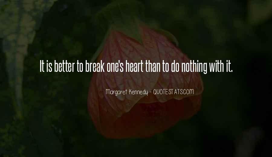 Break Up Better Off Quotes #244033