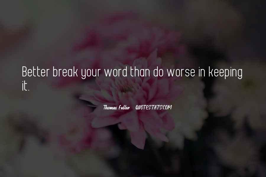 Break Up Better Off Quotes #82411