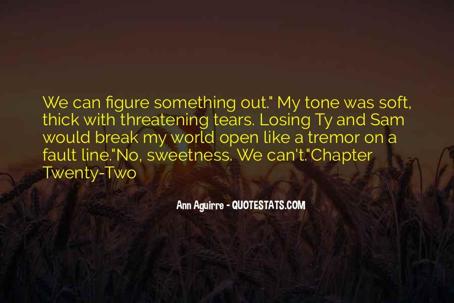 Break Up Line Quotes #1510823