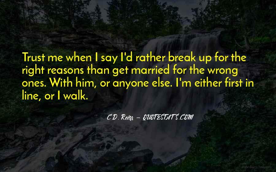 Break Up Line Quotes #421315