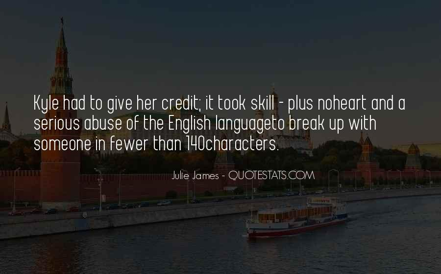 Break Up With Her Quotes #1004634