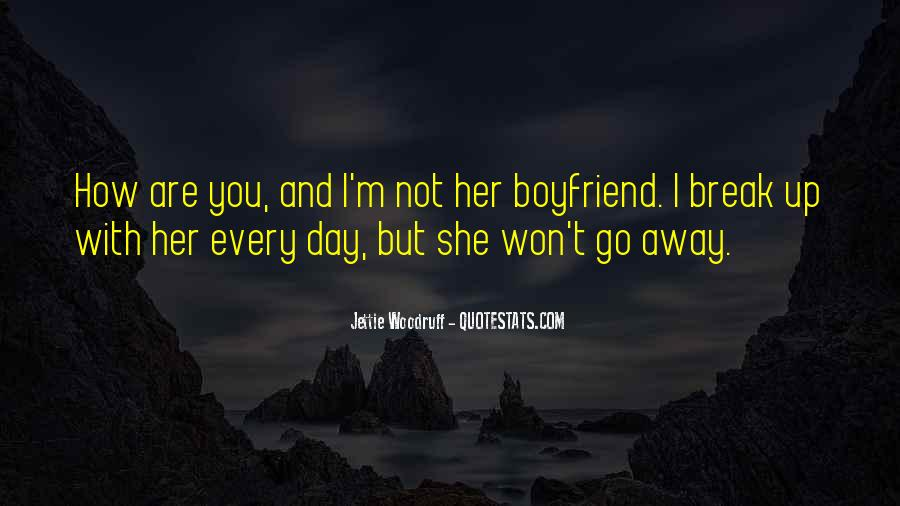 Break Up With Her Quotes #22995