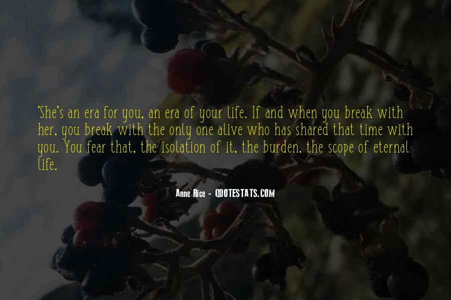 Break Up With Her Quotes #3227