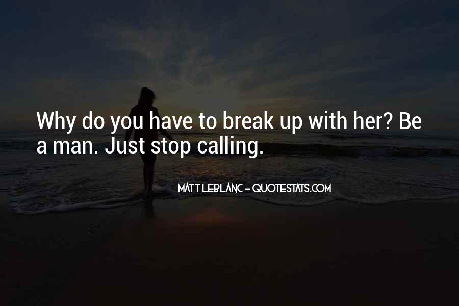 Break Up With Her Quotes #586090