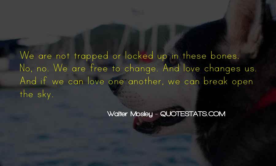 Break Up With Her Quotes #7401