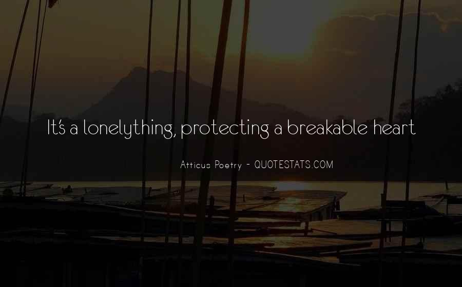 Breakable Love Quotes #1377382