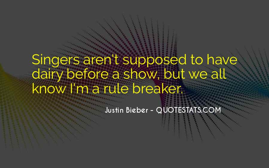 Top 100 Breaker Quotes: Famous Quotes & Sayings About Breaker