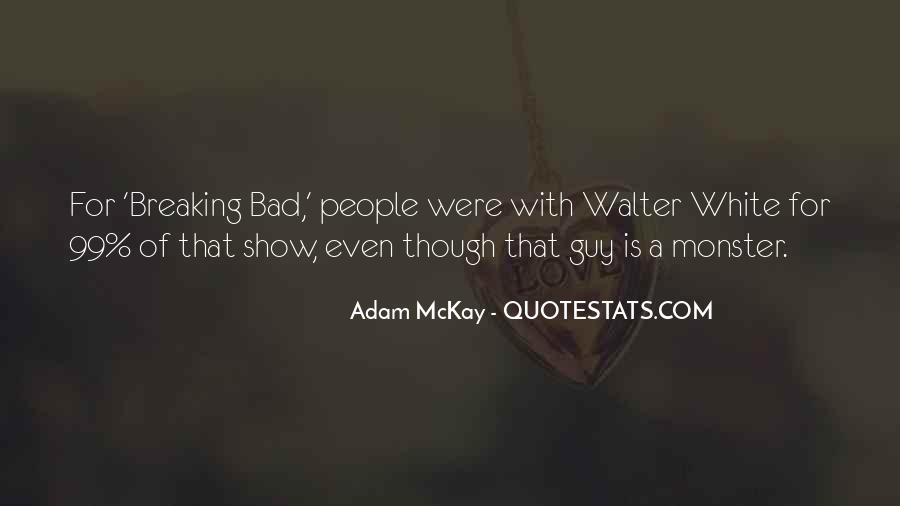 Breaking Bad Walter White Quotes #845387