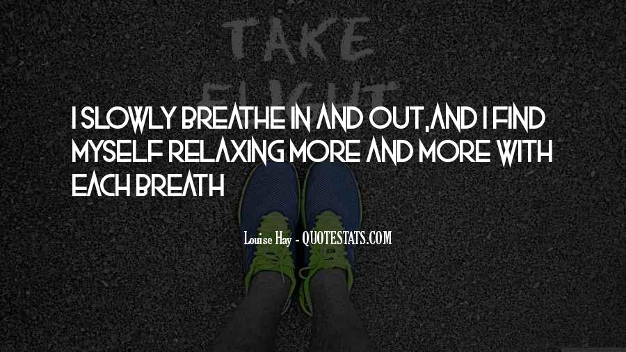 Breathe Out Quotes #148004