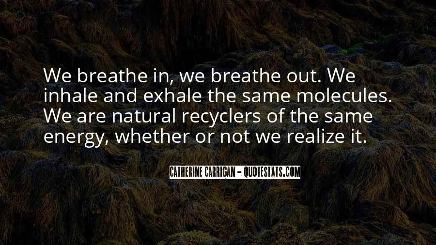 Breathe Out Quotes #222782