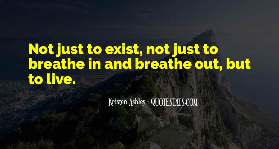 Breathe Out Quotes #376149