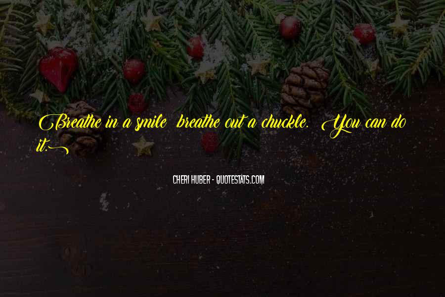 Breathe Out Quotes #395297