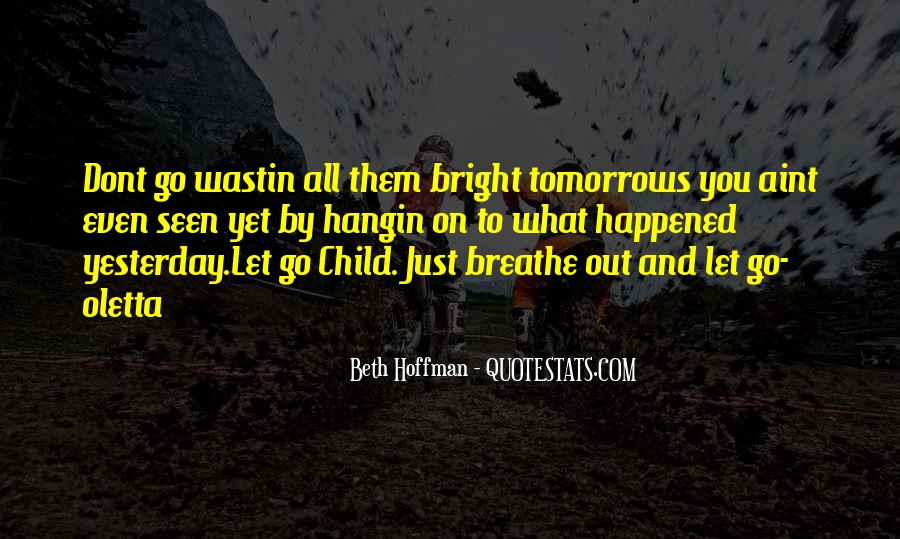 Breathe Out Quotes #454549