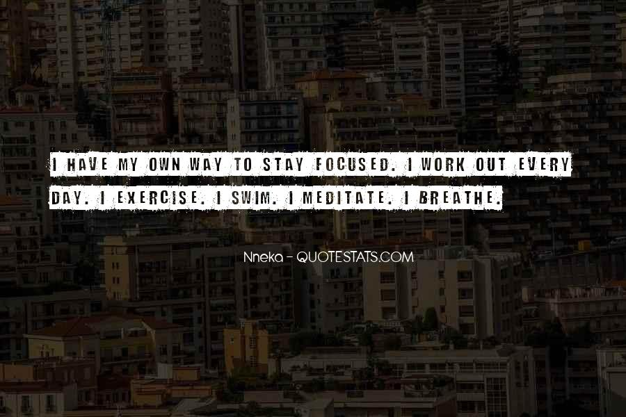 Breathe Out Quotes #462322