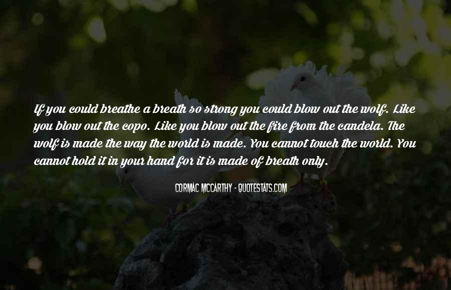 Breathe Out Quotes #691416