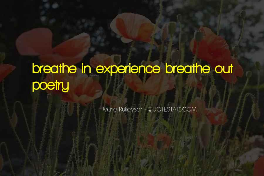 Breathe Out Quotes #865103