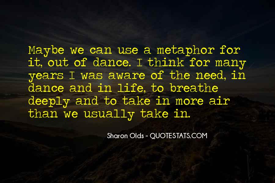 Breathe Out Quotes #9075