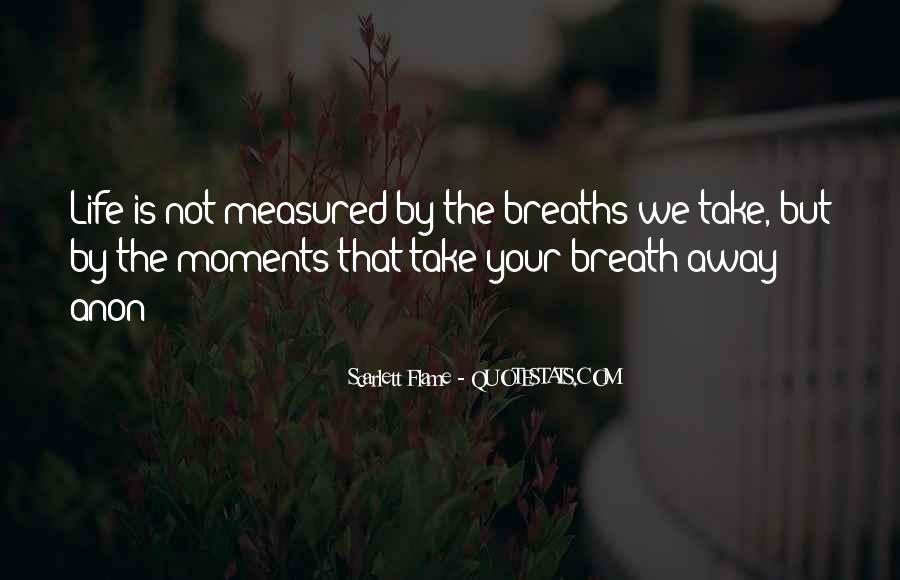 Breaths Away Quotes #178148