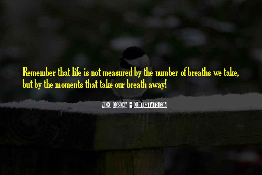 Breaths Away Quotes #525059