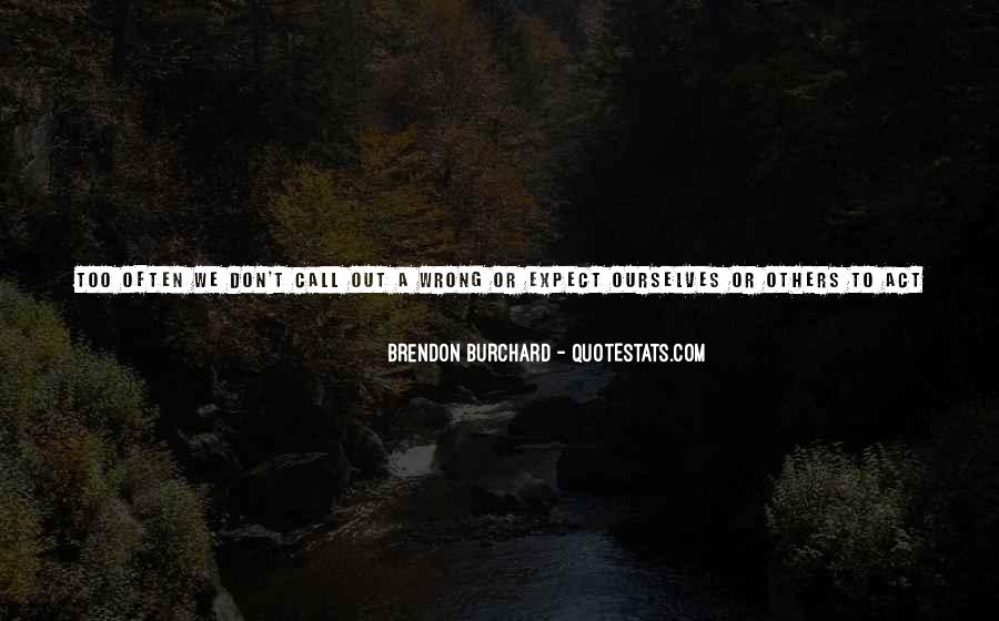Brendon Burchard Love Quotes #1514627