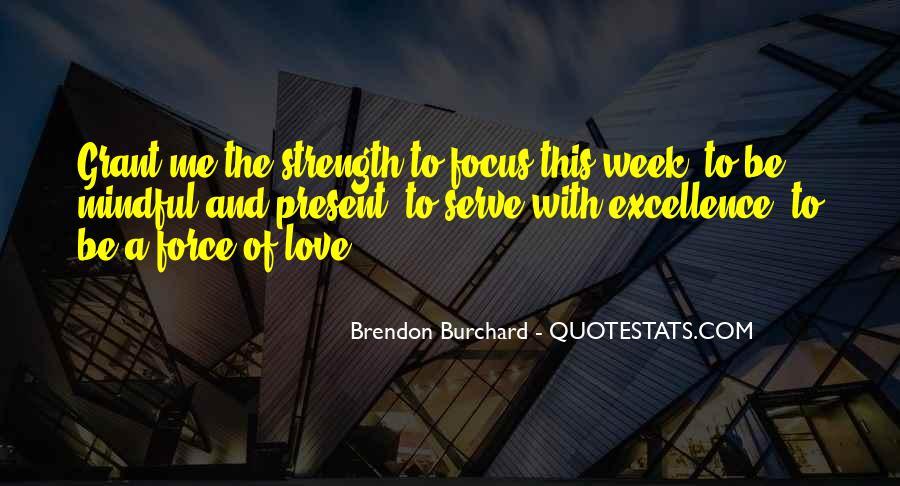 Brendon Burchard Love Quotes #1708632