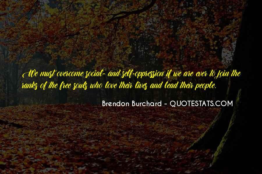 Brendon Burchard Love Quotes #683556