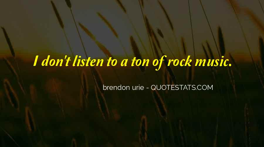 Brendon Quotes #233790