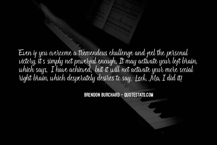 Brendon Quotes #590039