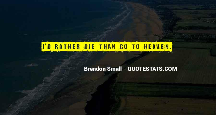 Brendon Quotes #725612