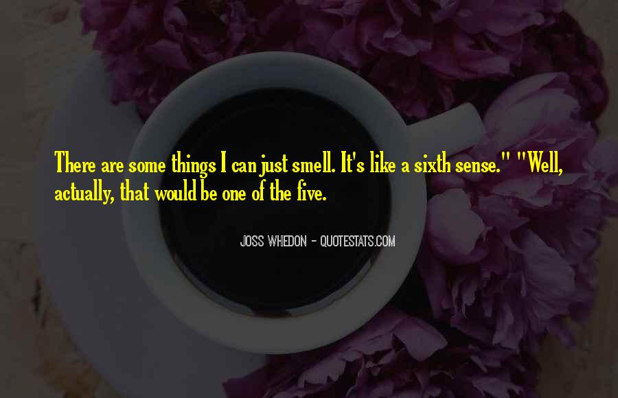 Quotes About The Sixth Sense #1300153