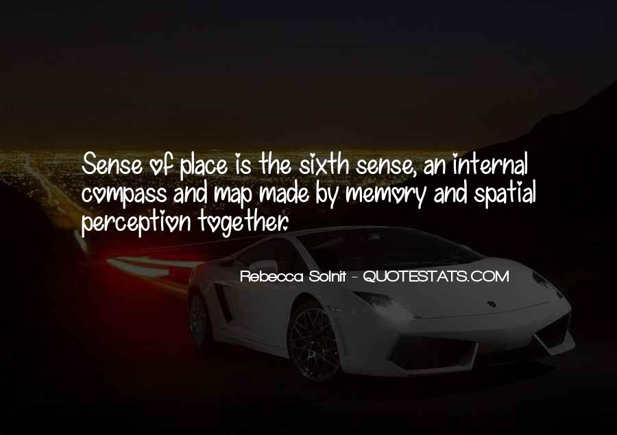 Quotes About The Sixth Sense #1304972