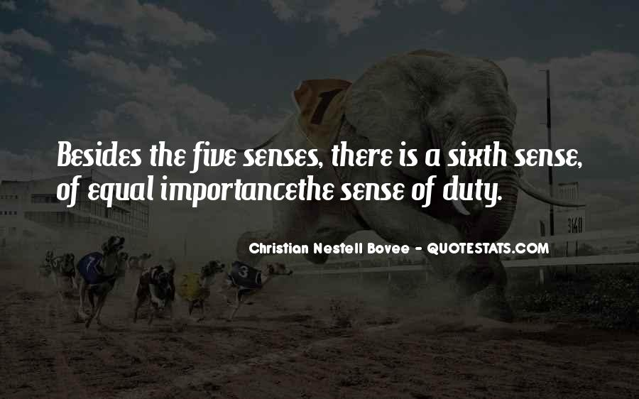 Quotes About The Sixth Sense #1373668