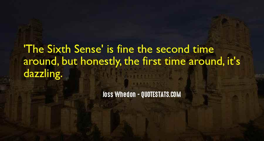 Quotes About The Sixth Sense #1594553