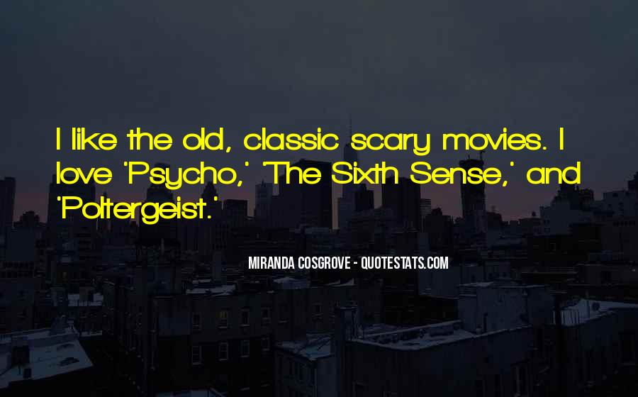 Quotes About The Sixth Sense #167957