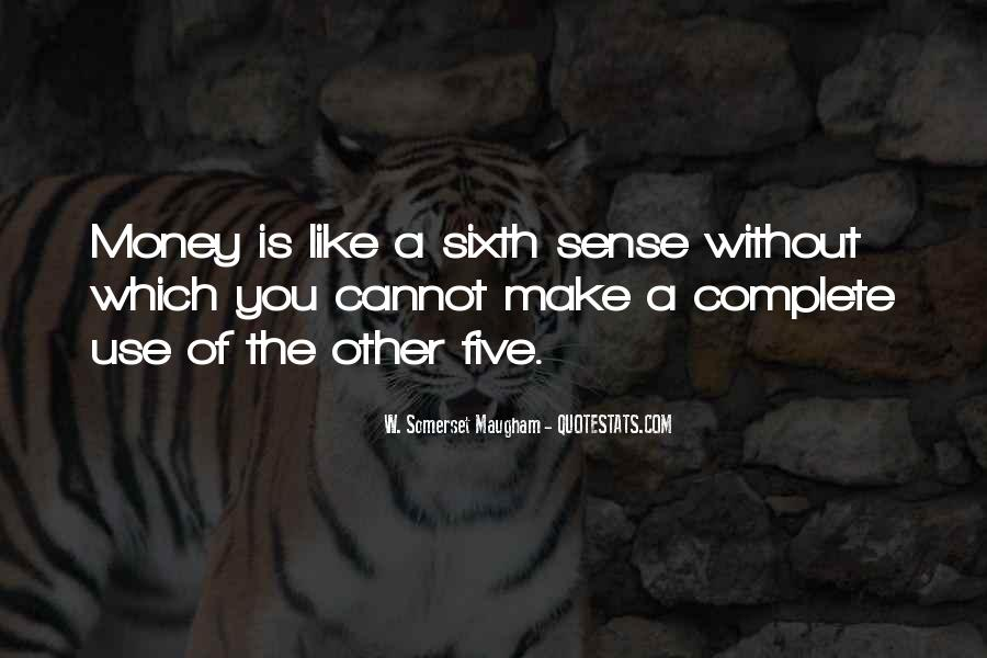 Quotes About The Sixth Sense #1726528