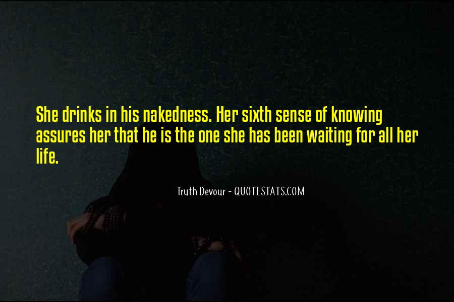 Quotes About The Sixth Sense #500435