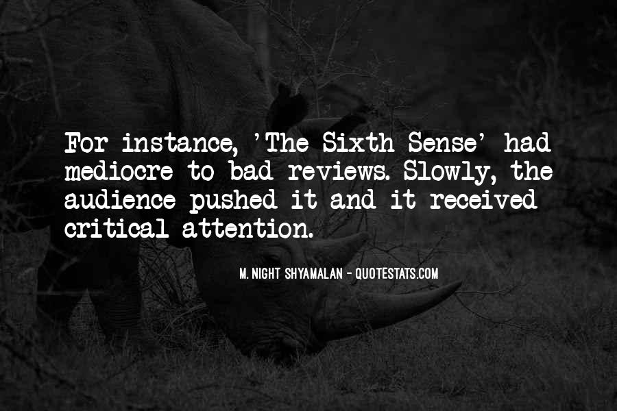 Quotes About The Sixth Sense #962180