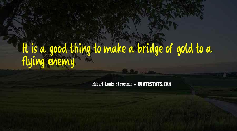 Bridge To Nowhere Quotes #10193