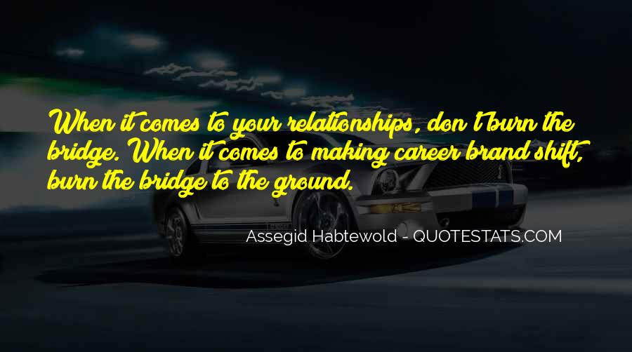 Bridge To Nowhere Quotes #12653