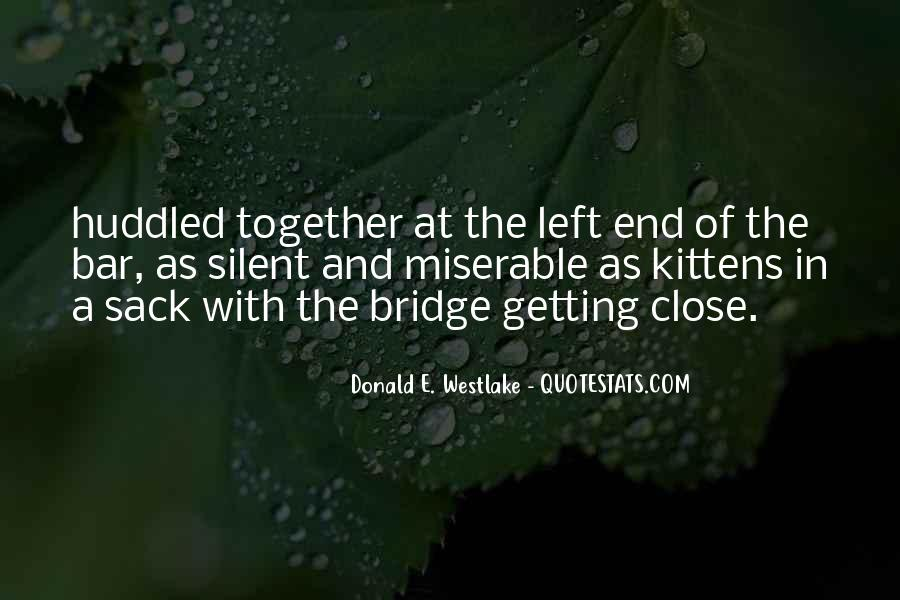 Bridge To Nowhere Quotes #54934