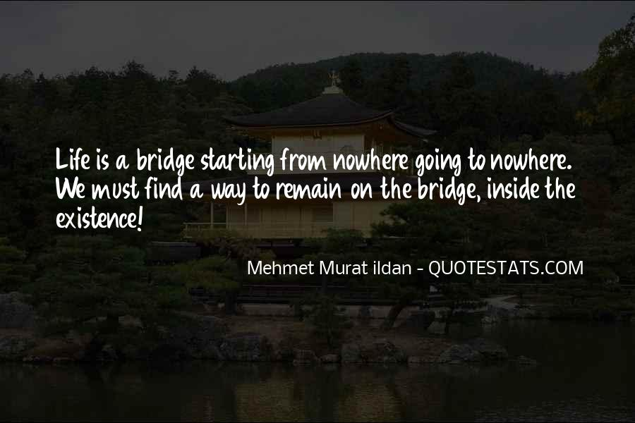 Bridge To Nowhere Quotes #778616