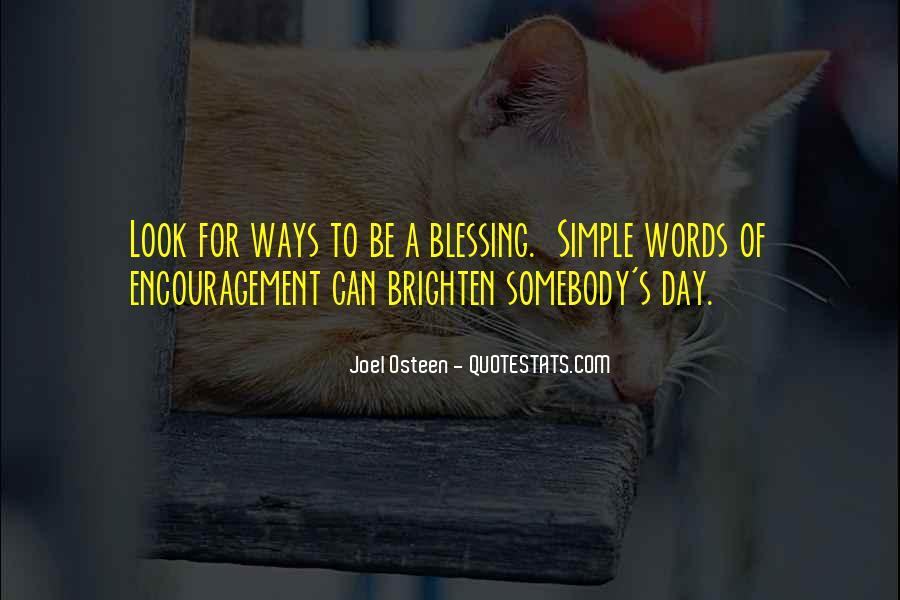 Brighten Her Day Quotes #1046067