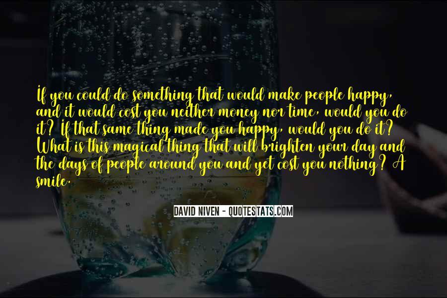 Brighten Her Day Quotes #1197779