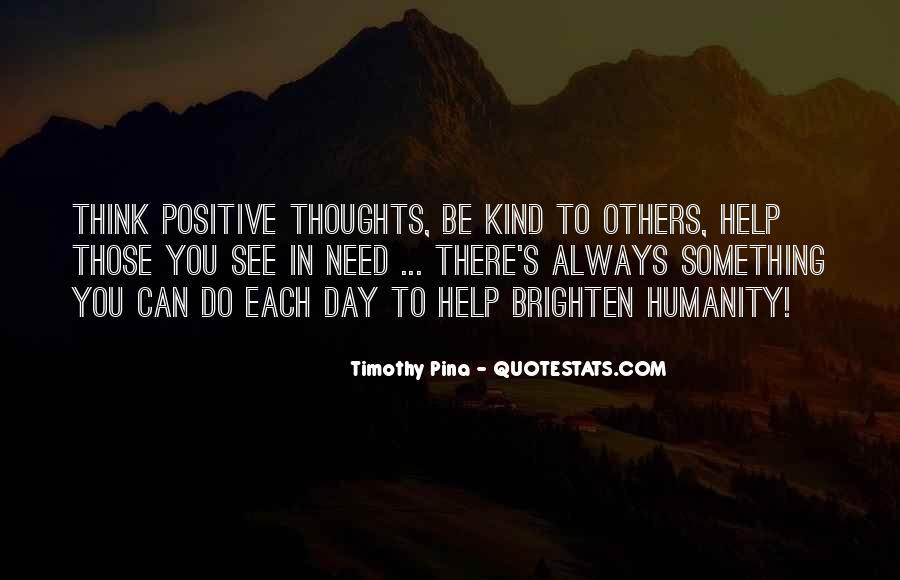 Brighten Her Day Quotes #1435288