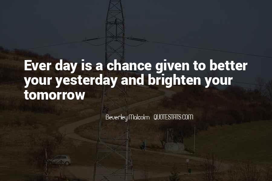 Brighten Her Day Quotes #332862