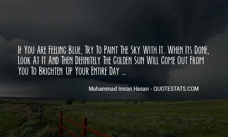 Brighten Her Day Quotes #587348