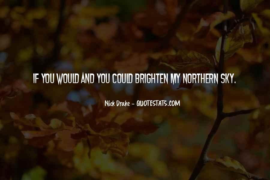 Brighten Her Day Quotes #598442